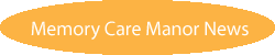 memory care manor news